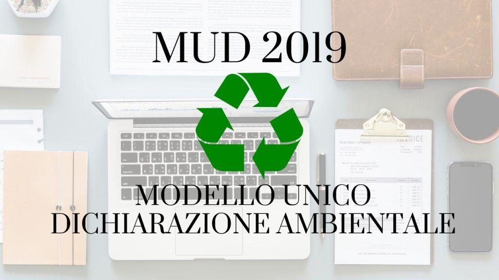 MUD 2019, nuove modifiche: scadenza al 22 giugno 2019