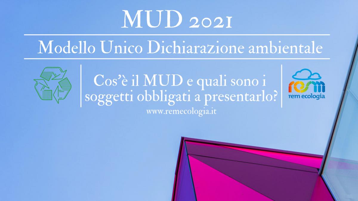 Mud 2021: cos'è e chi è obbligato a presentarlo