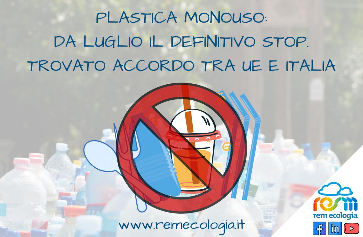 Plastica monouso: da luglio il definitivo stop. Trovato accordo tra UE e Italia